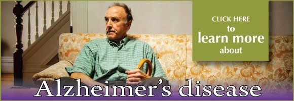 Click here to learn more about Alzheimer's disease